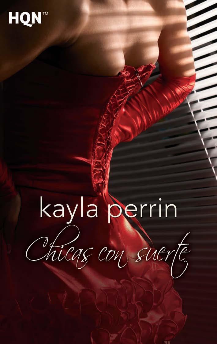 Chicas con suerte – Kayla Perrin