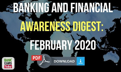 Banking and Financial Awareness Digest: February 2020