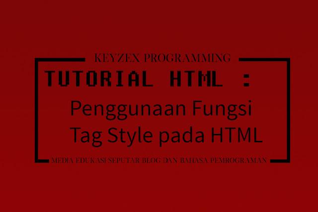 Penggunaan Fungsi Tag Style pada HTML