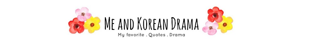 Me and Korean Drama