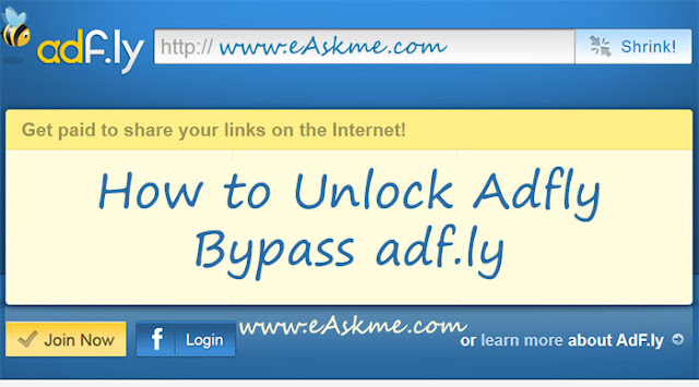 How to Unlock Adfly and Bypass adf.ly | Adf.ly Banned in India: eAskme