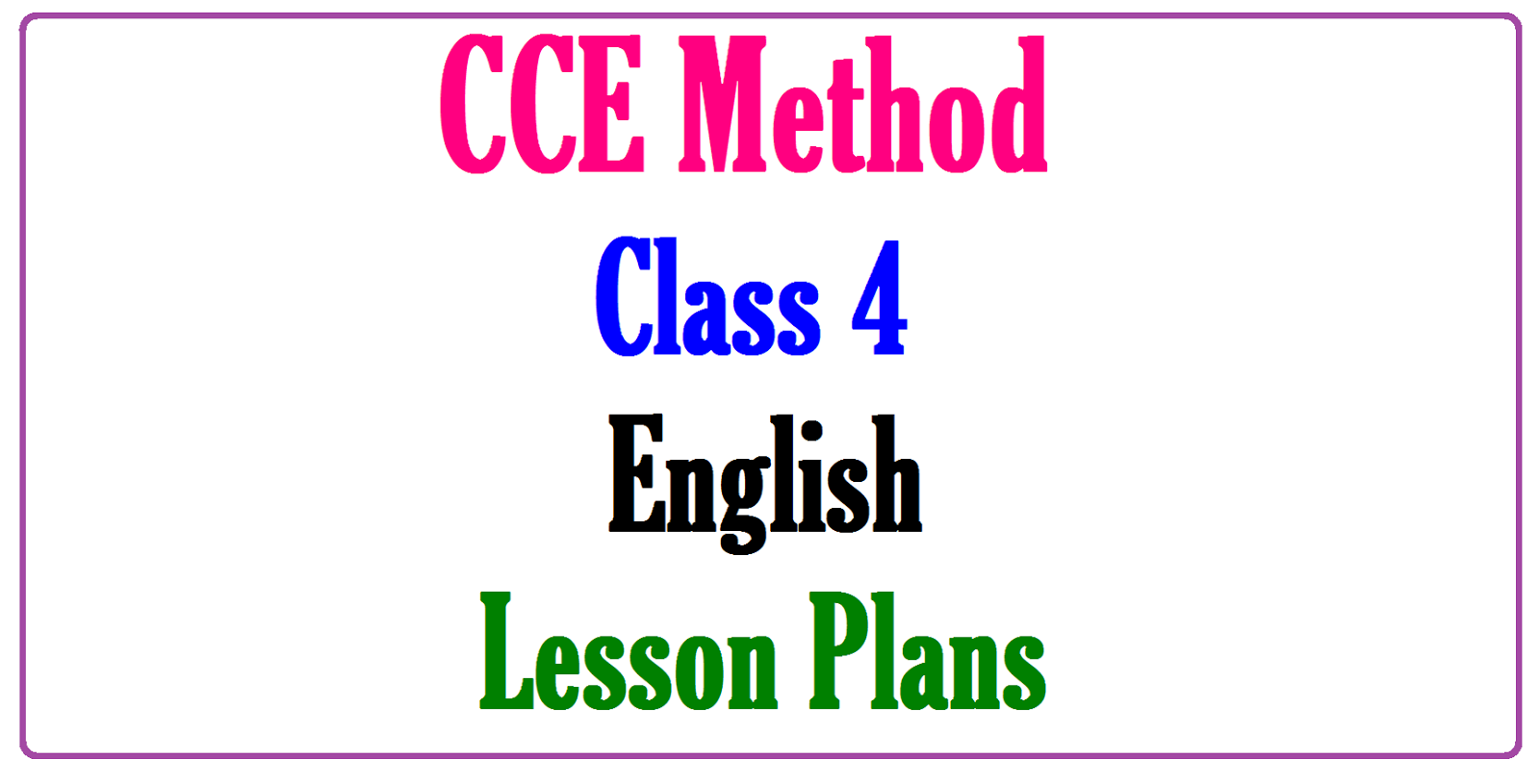 Class 4 English Model Units / Lesson plans ~ IIIT Admission