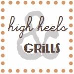 High Heels & Grills