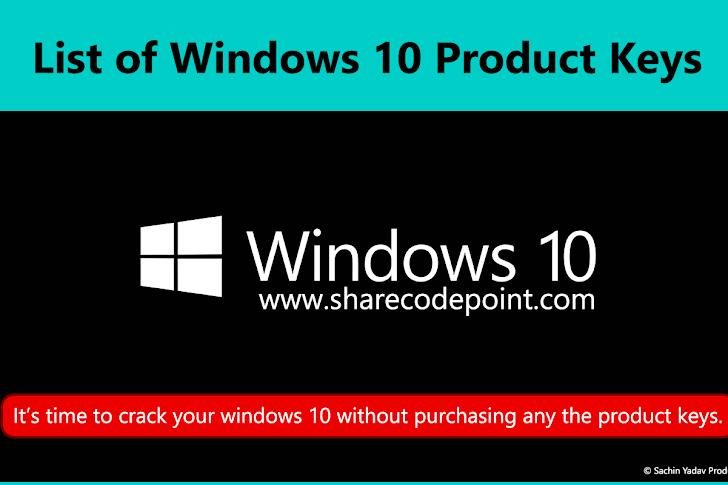 List of windows 10 product keys
