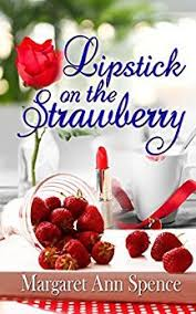 https://www.goodreads.com/book/show/35212422-lipstick-on-the-strawberry?ac=1&from_search=true
