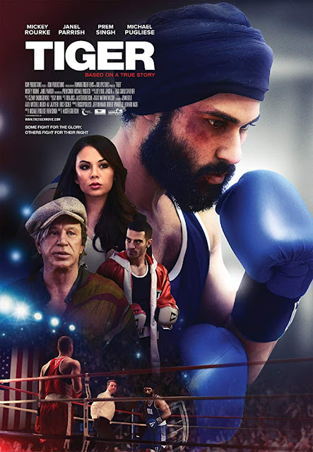 Tiger 2018 boxing movie poster Mickey Rourke Janel Parrish Prem Singh Michael Pugliese