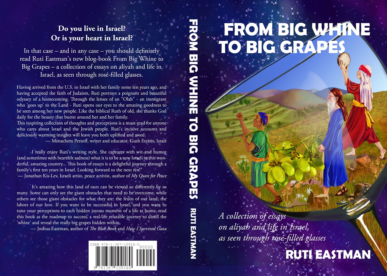 FROM BIG WINE TO BIG GRAPES : A collection of essays on aliyah and life in Israel