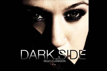 Lyrics and Video Kelly Clarkson - Dark Side