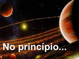 No Princípio e Agora Também