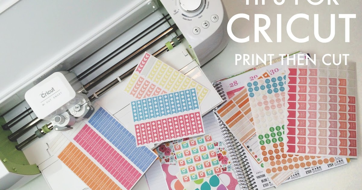 Five sixteenths blog tips for cricut explore print then cut making stickers