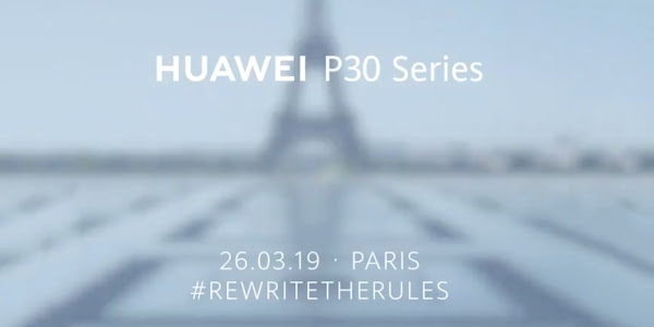 Huawei schedules P30 Series announcement event for March 26