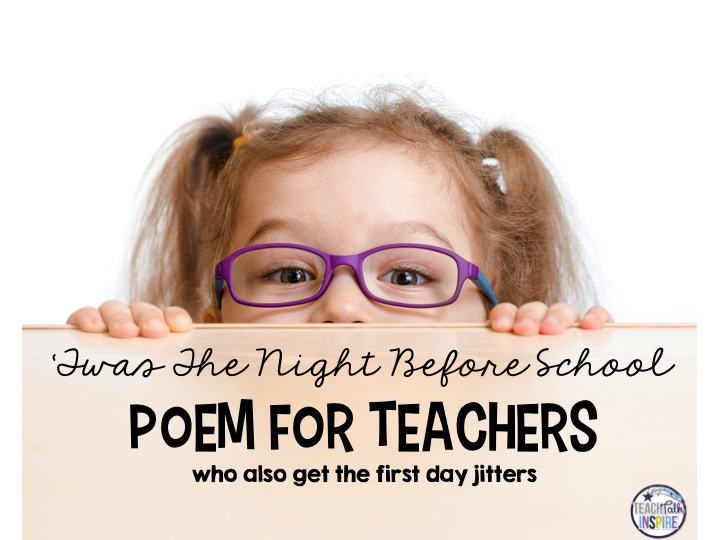 A Back To School Poem For Teachers   Teach Talk Inspire