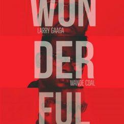 Music: Larry Gaga ft Wande Coal & Sarkodie - Wonderful (Mp3 Download)