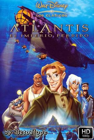 Atlantis El Imperio Perdido [1080p] [Latino-Ingles] [MEGA]