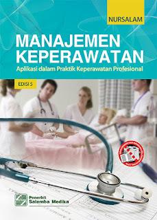 Manajemen Keperawatan: Aplikasi dalam Praktik Keperawatan Profesional, E5