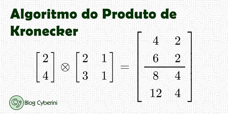 Algoritmo do Produto de Kronecker