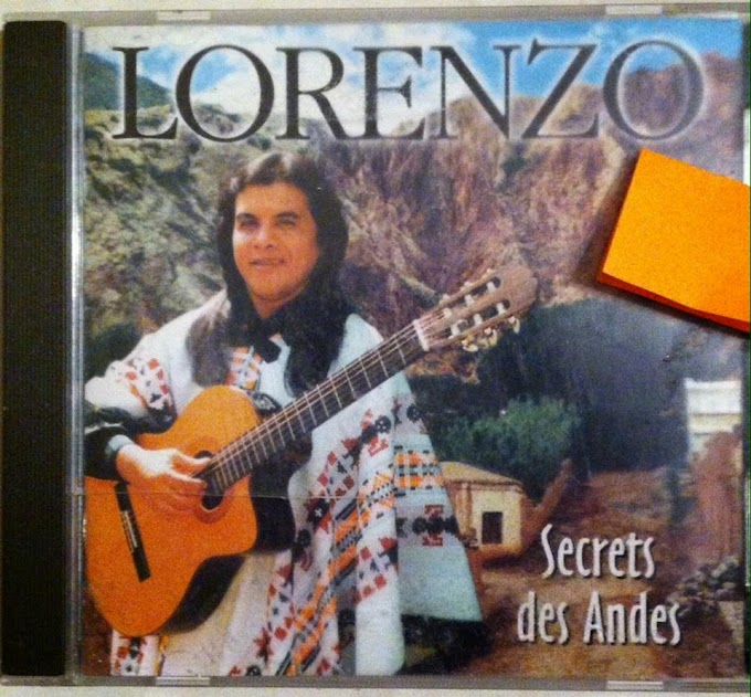 CD - Lorenzo -Secret des Andes