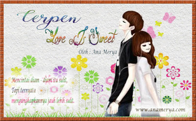 Love Is Sweet oleh Ana Merya