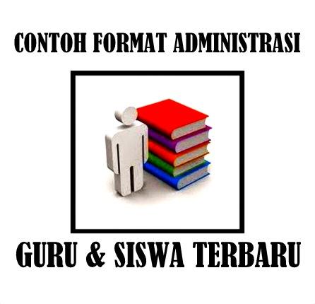 Download Contoh Format Administrasi Guru & Siswa Otomatis Versi Terbaru