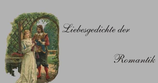 Gedichte Und Zitate Fur Alle Liebesgedichte Romantik L Uhland