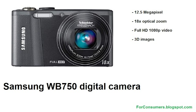 Samsung WB750 digital camera specs and video review