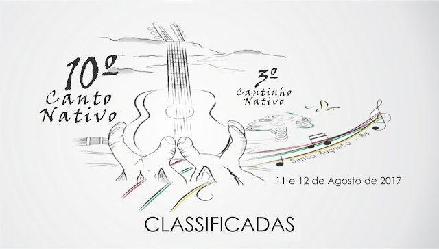 Confira as classificadas para o 10º Canto Nativo de Santo Augusto