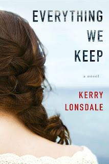 Everything We Keep: A Novel - Kerry Lonsdale [kindle] [mobi]