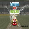 online catches win matches cricket game