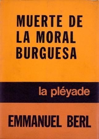 Muerte de la moral burguesa – Emmanuel Berl