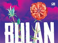 Download Novel Bulan - Tere Liye PDF