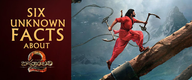 Unknown Facts About Baahubali 2