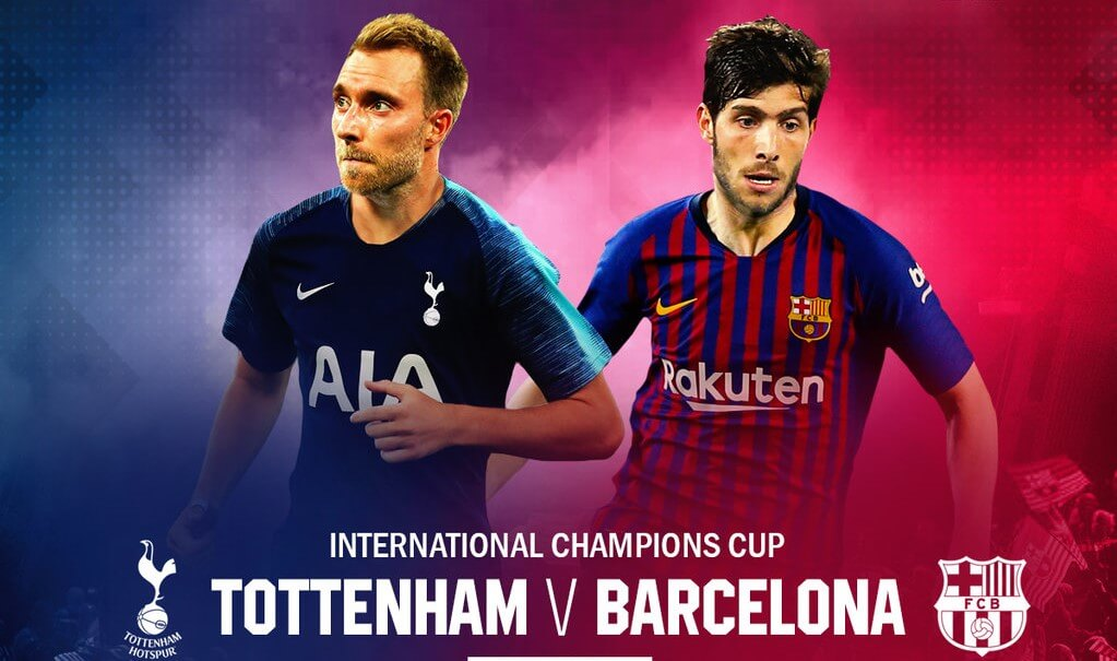 International Champions Cup Barcelona VS Tottenham | Spurs Lose Penalty Shootout