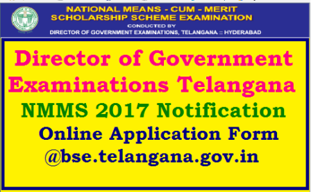 Telangana TS NMMS Notification- 2017 Apply Online @bse.telangana.gov.in TS National Mean cum Merit Scholarship Test 2017 Notification released by Director of Government Examination Telangana Hyderabad through its Official Website http://bse.telangana.gov.in | Eligible Criteria Online Application Process Examination Pattern Merit List Results details will be available in the website Schedule for NMMS Notification 2017 important Dates Date of Examination National Mean cum Merit Scholarship Scheme sponsored by Central Govt Online Applicatio are invited for this examination from this Office website Download User Guide to register the application of the candidates Online to pay examination fee online through SBI NTSE National Talent Search Examination 2017 written Test for X class studying students and NMMS Written Test for VIII class studying students will be conducted on the same day same timings telangana-nmms-national-mean-merit-scholarship-scheme-notification-eligibility-criteria-online-application-form-apply-online-hall-tickets-admit-cards-answer-key-results-merit-list-syllabus-model-question-papers-download TS NMMS 2017 Notification Online Application Form/2017/09/telangana-nmms-national-mean-merit-scholarship-scheme-notification-eligibility-criteria-online-application-form-apply-online-hall-tickets-admit-cards-answer-key-results-merit-list-syllabus-model-question-papers-download.html
