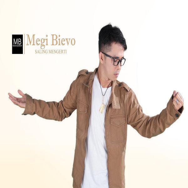 Lirik Lagu Megi Bievo - Saling Mengerti