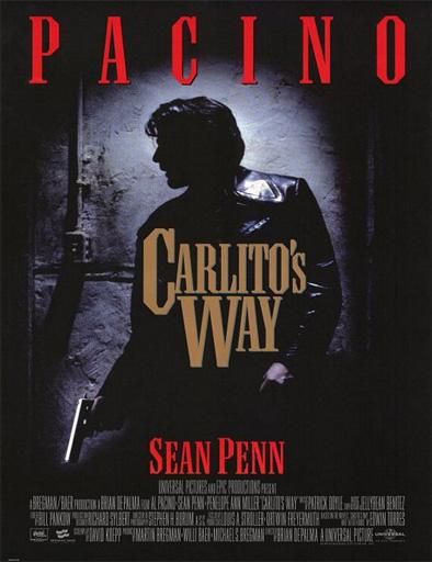 Ver Atrapado por su pasado (Carlito's Way) (1993) Online