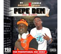 "DJ Bright set featuring a Music sansation ""Likkle Visci"" title ""Pepe Dem"" Prod By 2FreshIzBanging the Review of the song is a hit back to back, Download and share your taught..."