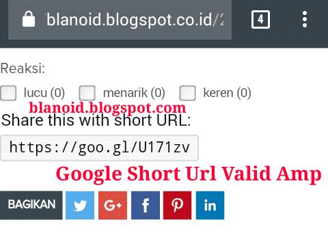 Cara Membuat Google URL Shortener Valid Amp