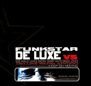 RADIO JPG - 68: Funkstar Deluxe -Keep On Moving (Deluxe Remix Edition)