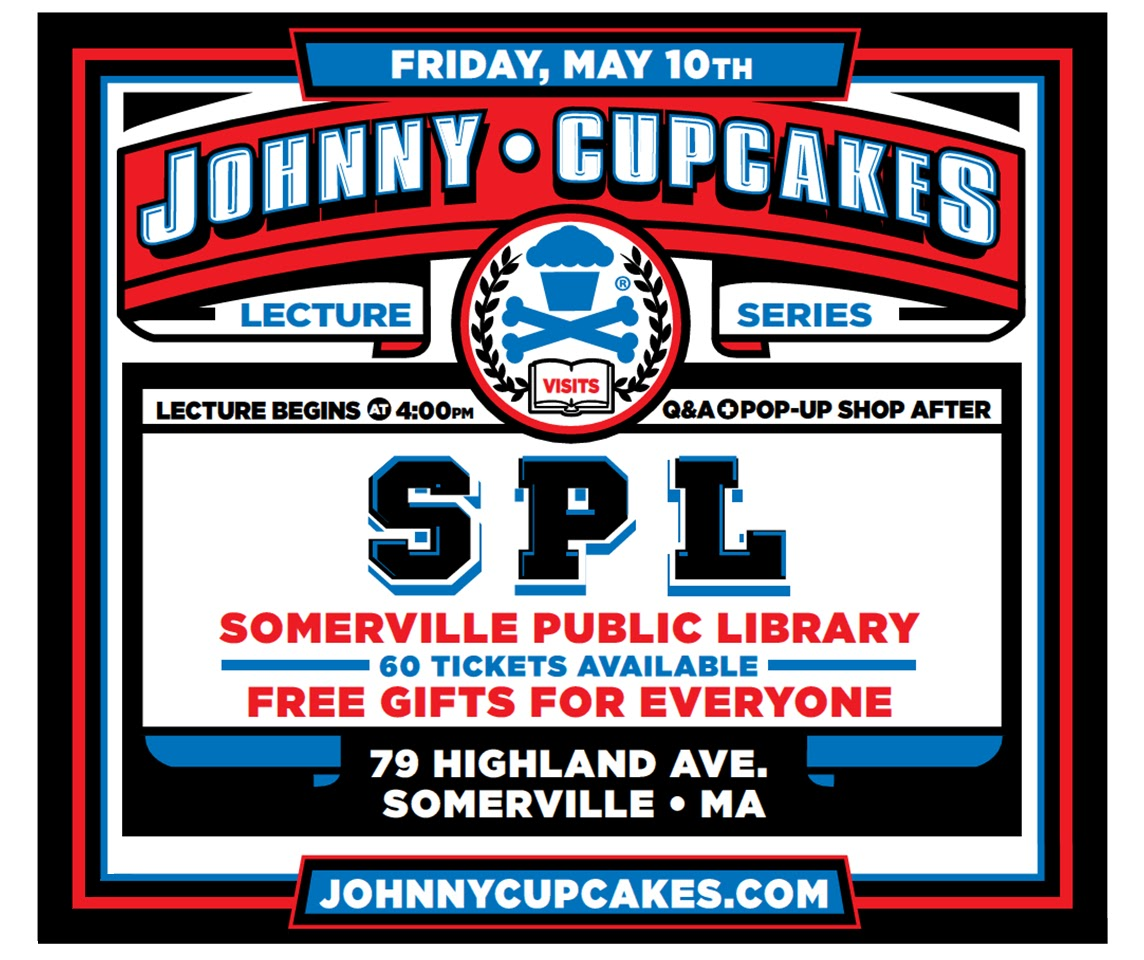 10engines: 10E2160: Johnny Cupcakes At Somerville Library