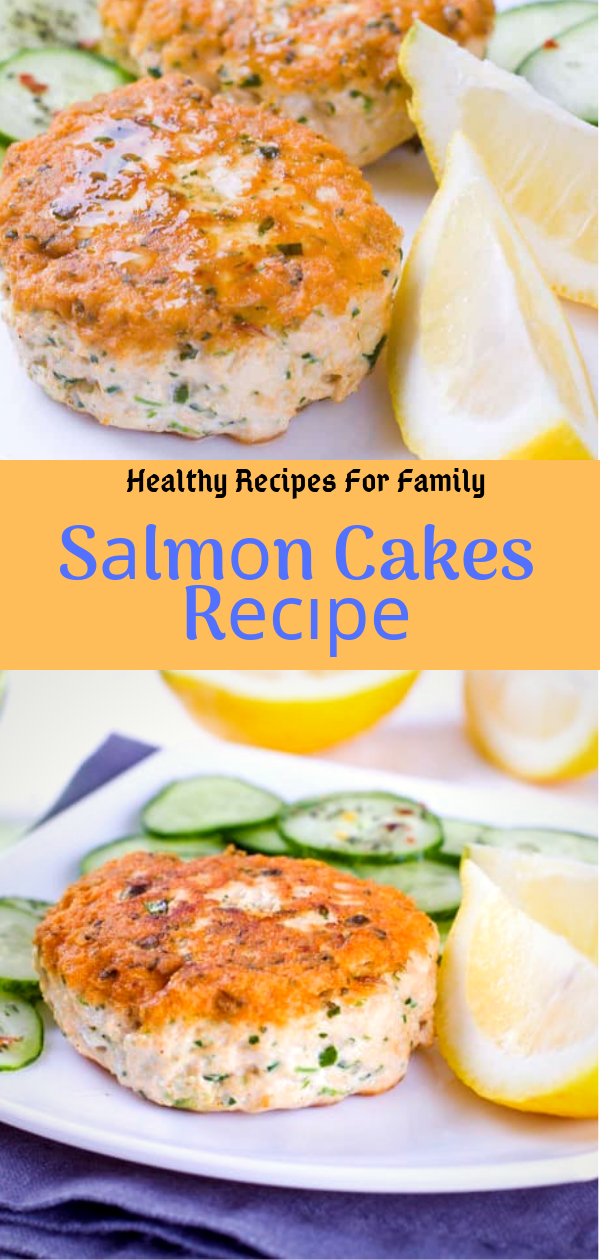 Healthy Recipes For Family | Sаlmоn Cakes Rесіре | Healthy Recipes For Weight Loss,Healthy Recipes Easy, Healthy Recipes Dinner, Healthy Recipes Best, Healthy Recipes On A Budget, Healthy Recipes Clean, Healthy Recipes Breakfast, Healthy Recipes For Picky Eaters, Healthy Recipes Meal Prep, Healthy Recipes Low Carb, Healthy Recipes Vegetarian, Healthy Recipes Desserts, Healthy Recipes Snacks, Healthy Recipes Lunch, Healthy Recipes For One, Healthy Recipes For Kids, Healthy Recipes For Two, Healthy Recipes Crock Pot, Healthy Recipes Videos, Healthy Recipes Weightloss, Healthy Recipes Chicken, Healthy Recipes Heart, Healthy Recipes For Diabetics, Healthy Recipes Simple, Healthy Recipes Gluten Free, Healthy Recipes Vegan, Healthy Recipes Smoothies, Healthy Recipes For Teens, Healthy Recipes For Family, Healthy Recipes Protein, Healthy Recipes Salad, Healthy Recipes Cheap, Healthy Recipes Paleo, Healthy Recipes Shrimp, Healthy Recipes Keto, Healthy Recipes Pasta, Healthy Recipes Beef, Healthy Recipes Salmon, Healthy Recipes Soup, Healthy Recipes Fish, Healthy Recipes Quick, Healthy Recipes For College Students, Healthy Recipes Delicious, Healthy Recipes Slow Cooker, Healthy Recipes Slimming World, Healthy Recipes Tasty, Healthy Recipes For 2, Healthy Recipes For Pregnancy, Healthy Recipes With Calories, Healthy Recipes Wraps, Healthy Recipes Ground Turkey, Healthy Recipes Yummy, Healthy Recipes Super, Healthy Recipes Summer, Healthy Recipes Quinoa, Healthy Recipes Tuna, Healthy Recipes Fruit, Healthy Recipes Cauliflower, Healthy Recipes Pork, Healthy Recipes Fitness, Healthy Recipes For The Week, Healthy Recipes Baking, Healthy Recipes Indian, Healthy Recipes Sweet, Healthy Recipes Vegetables, Healthy Recipes No Meat, Healthy Recipes On The Go, Healthy Recipes Diet, Healthy Recipes Asian, Healthy Recipes Fast, Healthy Recipes Rice, Healthy Recipes Avocado, Healthy Recipes Casserole, Healthy Recipes Mexican, Healthy Recipes Broccoli, Healthy Recipes Sides, Healthy Recipes For School, Healthy Recipes Zucchini, Healthy Recipes Spinach, #fish, #snack, #cake, #recipes, #dinner, #lunch, #delicious, #yummy,