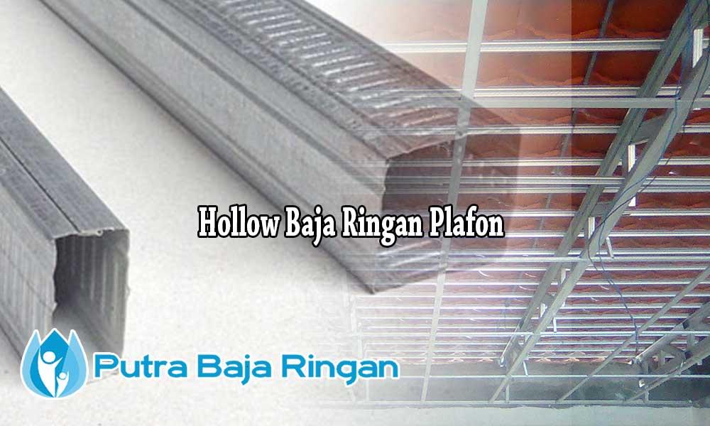 baja ringan plafon harga hollow per batang 2020 cv putra