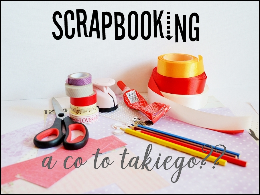 co to jest scrapbooking
