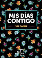 http://elcaosliterario.blogspot.com/2018/07/resena-mis-dias-contigo-paco-alvarez.html