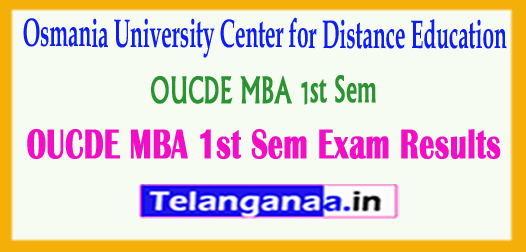 OUCDE MBA 1st Osmania University Center for Distance Education 1st Sem Exam Results 2018