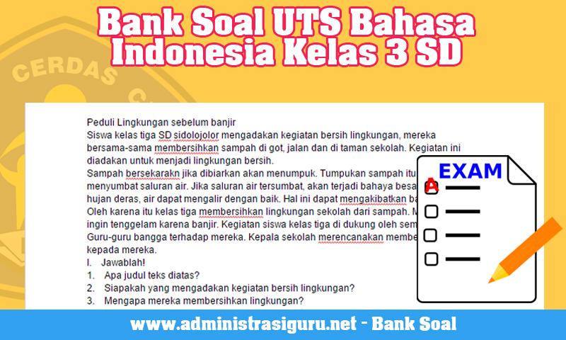 Bank Soal UTS Bahasa Indonesia Kelas 3 SD