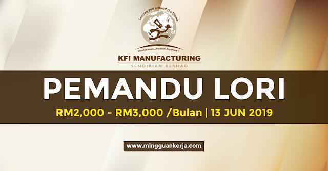 Pemandu Lori - KFI Manufacturing Sdn Bhd