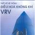 SÁCH SCAN - Thiết kế hệ thống điều hòa không khí VRV (PGS.TS Nguyễn Đức Lợi)