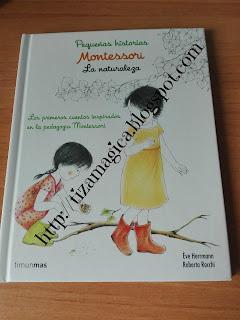 Pequeñas historias Montessori. La naturaleza.