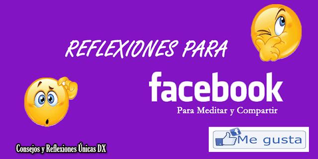 reflexiones para facebook y redes sociales