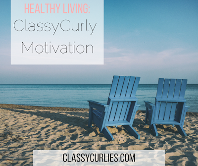 ClassyCurly Motivation